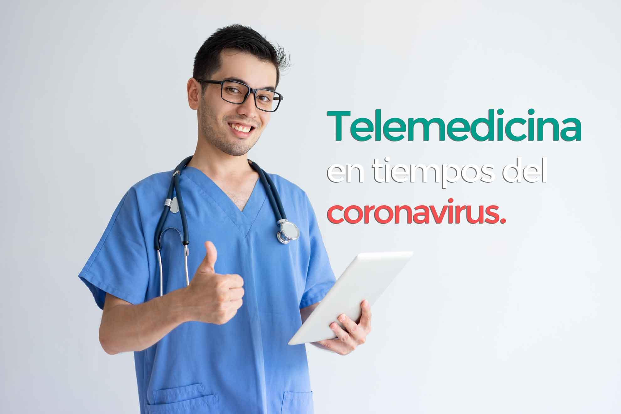 Telemedicina en tiempos del coronavirus